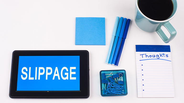 What is Slippage, Why it Happens and How to Avoid It